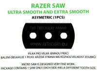 200-T0001 Razer Saw: ultra and extra smooth asymetric (1 szt.)
